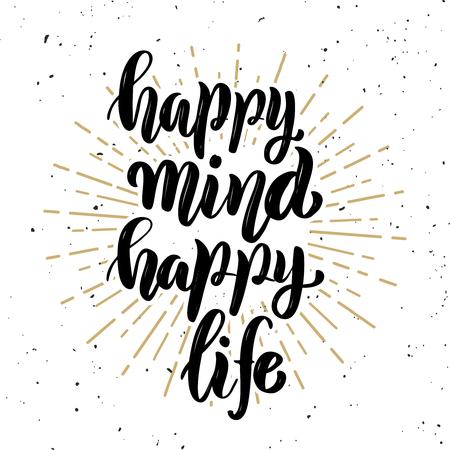 행복 한 마음 행복 한 삶입니다. 흰색 배경에 손 글자 인용합니다. 포스터, 배너, 카드 디자인 요소입니다. 벡터 일러스트 레이 션