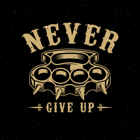 Never give up. Brass knuckles illustration on dark background. Design element for poster, emblem, sign, t shirt. Vector illustration Ilustração
