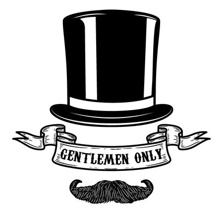 Messieurs seulement. Chapeau de gentleman avec moustache. Élément de design pour affiche, emblème, signe. Illustration vectorielle Vecteurs