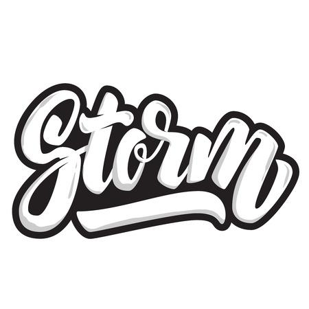 Tormenta. Cita de letras aislada sobre fondo blanco. Elemento de diseño para el cartel, camiseta. Ilustración vectorial Foto de archivo - 92567311