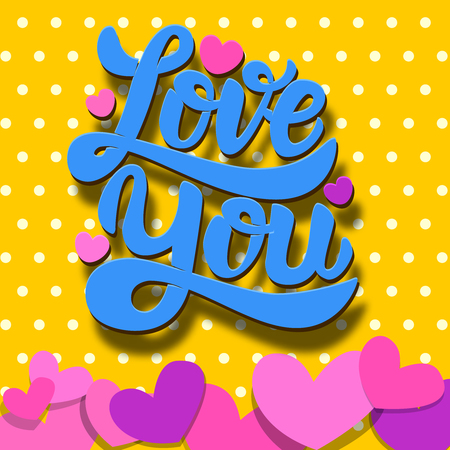 Love you Lettering phrase on colorful background with paper hearts. Valentines Day theme. Design element for poster, card, banner. Vector illustration Ilustrace