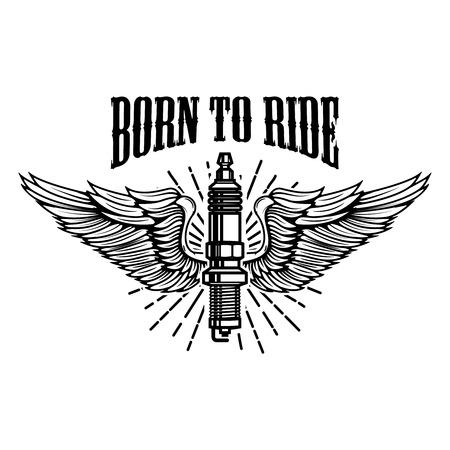 Nacido para montar. Bujía con las alas aisladas en el fondo blanco. Elemento de diseño para logotipo, etiqueta, emblema, signo. Ilustración vectorial Foto de archivo - 94316574