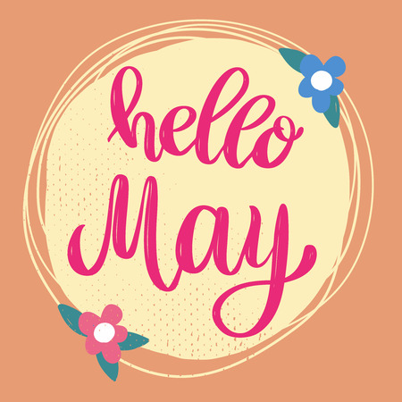 Hello May. Lettering phrase on background with flowers decoration. Design element for poster, banner, card. Vector illustration Ilustração