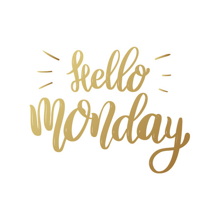 Hello Monday, lettering phrase on white background. Design element for poster, banner, card. Vector illustration
