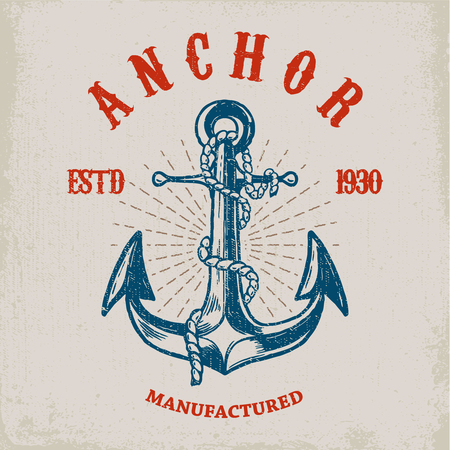 Brave sailor. Hand drawn anchor on grunge background. Design element for poster, card, t shirt.