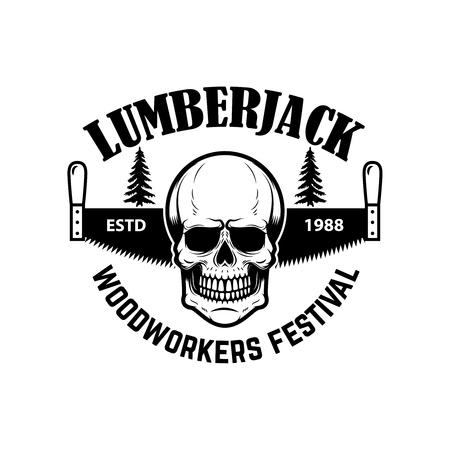 lumberjack. Emblem template with hand saw and skull. Design element for icon, label, emblem, sign. Vector illustration. Illustration