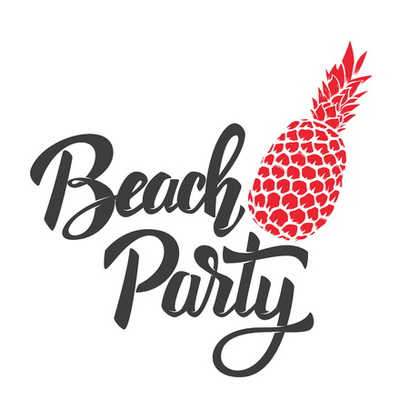 Beach party. Lettering phrase with pineapple. Design element for poster, card, flyer. Vector image Illustration