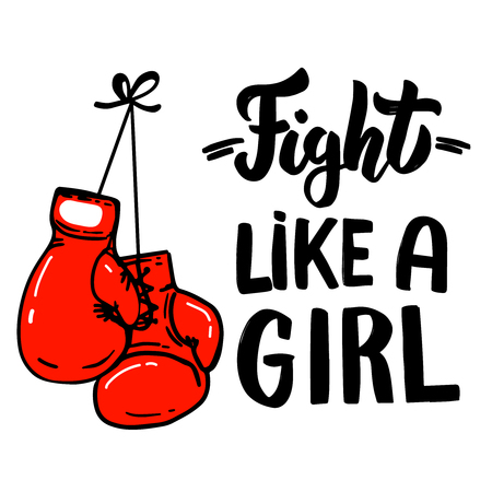 Fight like a girl. Lettering phrase with boxing gloves