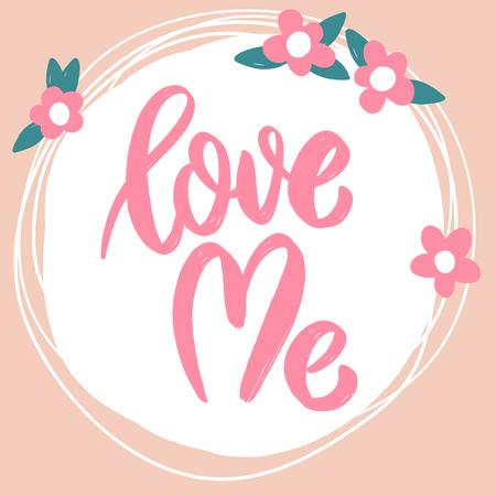 Amami. Frase scritta su sfondo con fiori. Illustrazione vettoriale Vettoriali