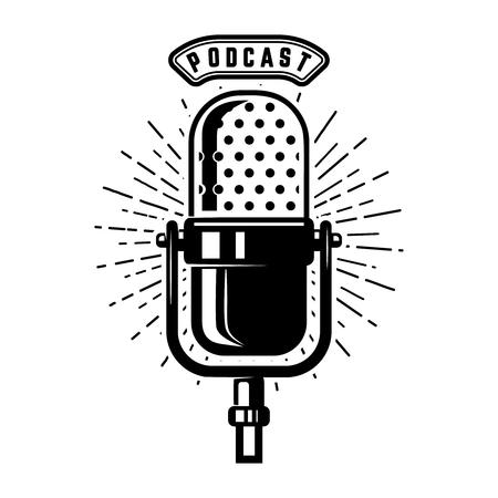 Pódcast. Micrófono retro aislado sobre fondo blanco. Elemento de diseño de emblema, letrero, logotipo, etiqueta. Ilustración vectorial