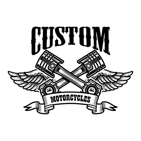 Custom motorcycles. Emblem template with winged pistons. Design element for logo, label, sign, poster, t shirt. Vector illustration Иллюстрация