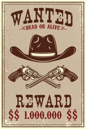 Wanted poster template. Cowboy hat and revolvers on grunge background. Design element for poster, card, banner, flyer. Vector illustration Illustration