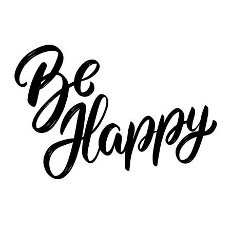 Be Happy. Lettering phrase on light background. Design element for card, banner, poster. Vector illustration