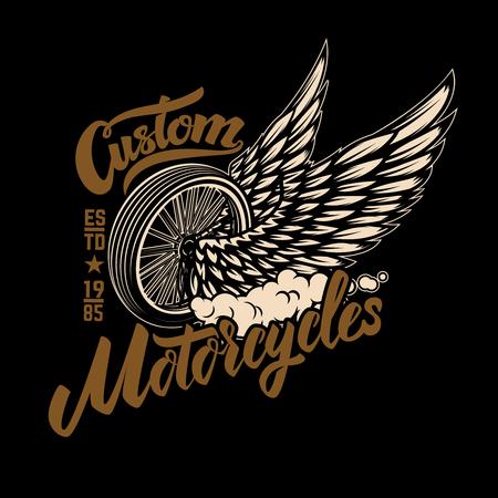 Custom motorcycles. Racer winged wheel. Design element for poster, emblem, t shirt. Vector illustration Illustration