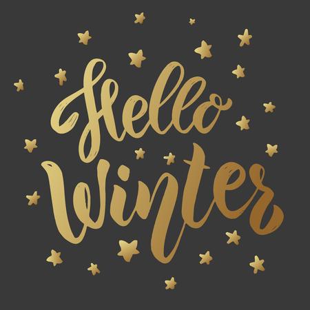 Hello winter. Lettering phrase on dark background. Design element for card, banner, poster. Vector illustration