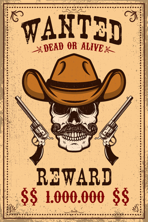 Wanted poster template. Cowboy skull with crossed revolvers. Design element for poster, card, label, sign, card, banner. Vector illustration
