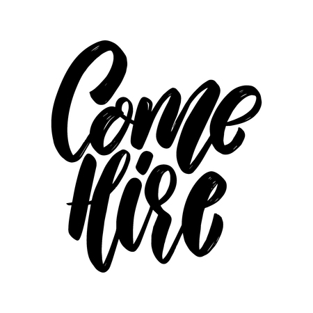 Come here. Lettering phrase for poster, card, banner. Vector illustration Çizim
