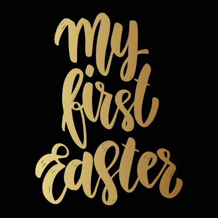 My first Easter. Lettering phrase on dark background. Design element for poster, card, banner. Vector illustration Illustration