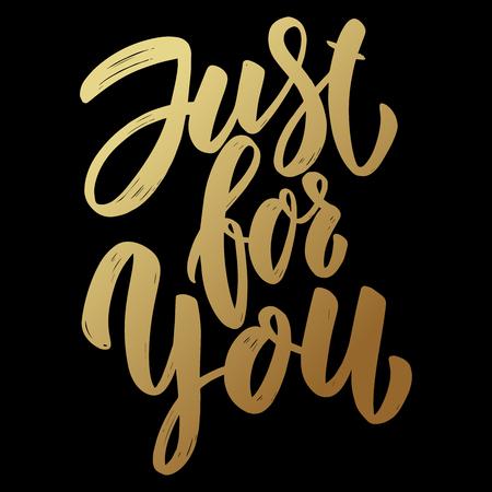 Just for you. Lettering phrase on dark background. Design element for poster, card, banner, flyer. Vector illustration