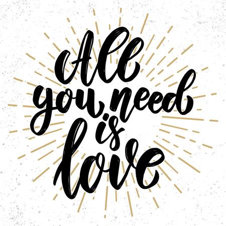 Alles was du brauchst ist Liebe. Schriftzug auf Grunge-Hintergrund. Gestaltungselement für Poster, Karte, Banner, Flyer. Vektor-Illustration