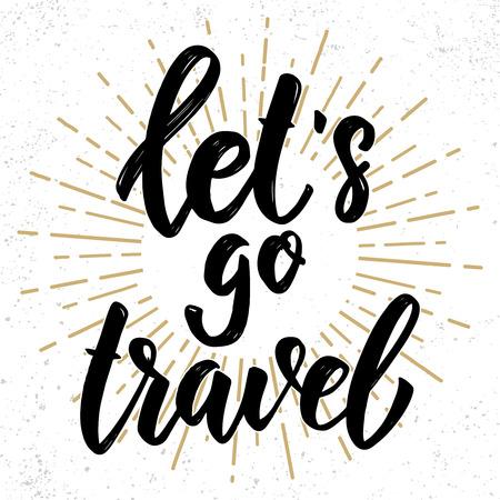 Let's travel. Hand drawn lettering phrase. Design element for poster, greeting card, banner. Vector illustration Vector Illustratie