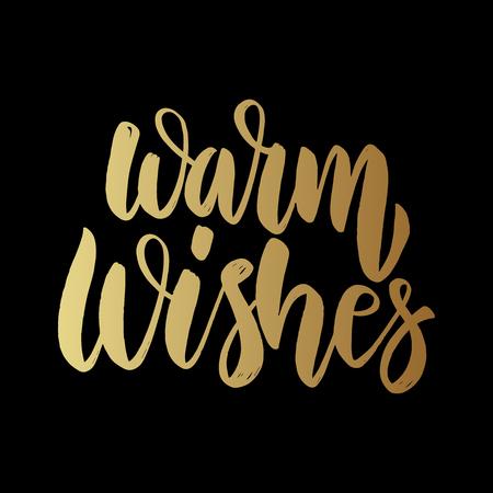 Warm wishes. Lettering phrase on dark background. Design element for poster, card, banner. Vector illustration