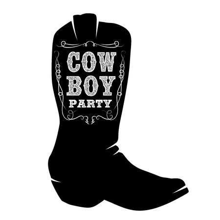 Wild west party. Cowboy boot with lettering.  Design element for poster, t shirt, emblem, sign. Illustration