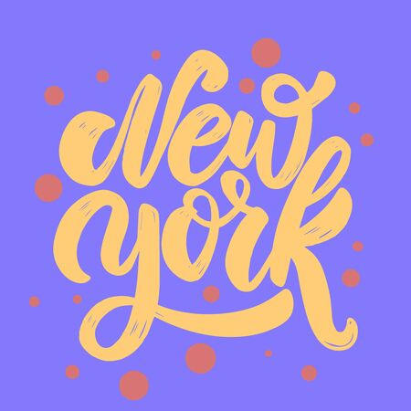 New York. Lettering phrase for postcard, banner, flyer. Vector illustration