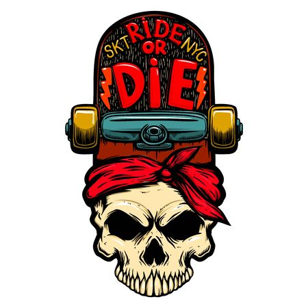 Ride or die. Skull with skateboard. Ilustracja
