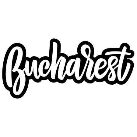 Bucharest (capital of Romania). Lettering phrase on white background. Design element for poster, banner, t shirt, emblem. Vector illustration