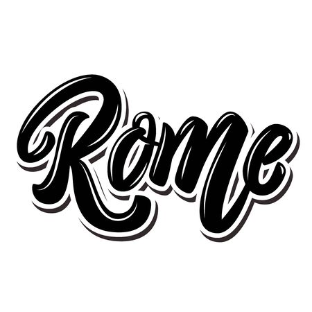 Rome (capital of Italy ).  Lettering phrase on white background. Design element for poster, banner, t shirt, emblem. Vector illustration 向量圖像
