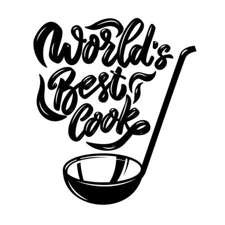 Soup ladle with the slogan world's best cook. Design element for poster, emblem, sign,  flyer. Vector illustration