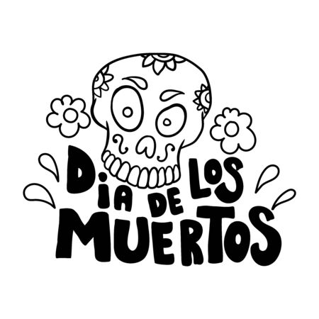 Dia de los muertos (Day of the dead). Lettering phrase with mexican sugar skull on white background. Design element for poster, card, banner. Vector illustration Иллюстрация
