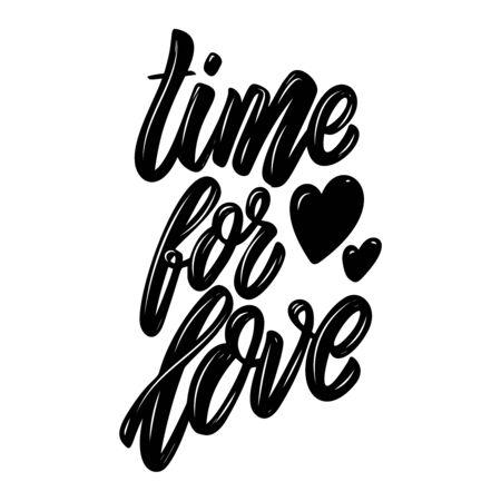 Time for love. Lettering phrase. Design element for poster, card, banner, sign, flyer. Vector illustration Stock Illustratie