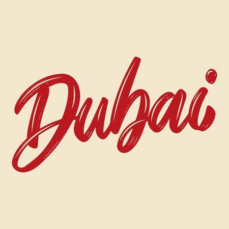Dubai. Lettering phrase isolated on white background. Design element for poster, card, banner, flyer. Vector illustration