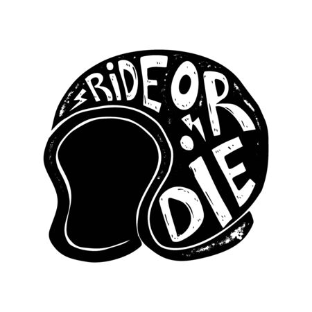 Ride or die. Hand drawn racer helmet with lettering. Design element for logo, label, sign, poster, t shirt. Vector illustration