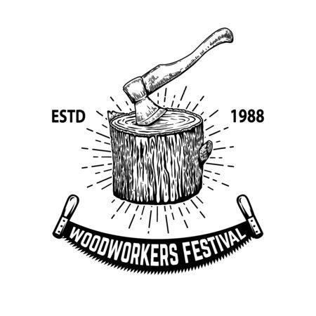 Woodworkers festival .Illustration of lumberjack ax in a wooden deck in engraving style. Design element for emblem, sign, poster, card, banner, flyer. Vector illustration