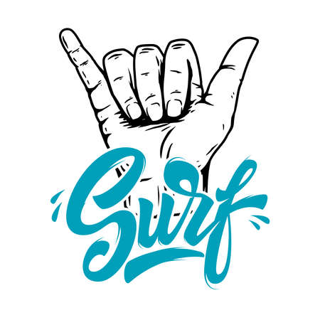 Surf. Illustration of human hand with shaka sign. Design element for poster, card, banner, sign, emblem. Vector illustration Illustration