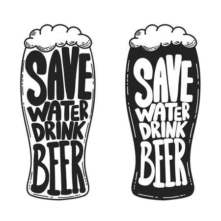 Save water drink beer. Beer mug with lettering. Design element for poster, card, banner, sign. Vector illustration Illustration
