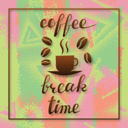 Coffee break time lettering in frame. Handwritten inscription for cafe signboard on grungy background. Ilustração