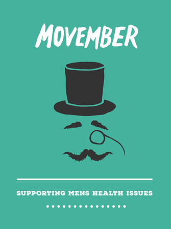 testicular cancer: Digitally generated Movember advertisement vector with text and graphic