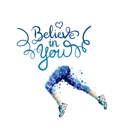 digitally  generated: Digitally generated Believe in you vector