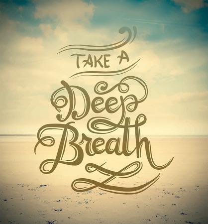 Digitaal geproduceerd Haal diep adem vector
