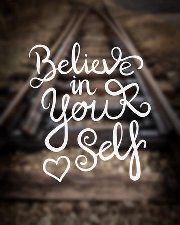 believe in yourself: Digitally generated Believe in yourself message vector Illustration