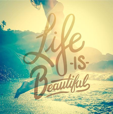 Digitally generated Life is beautiful vector Illustration