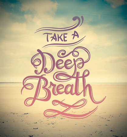 Digitally generated Take a deep breath vector Stock Illustratie