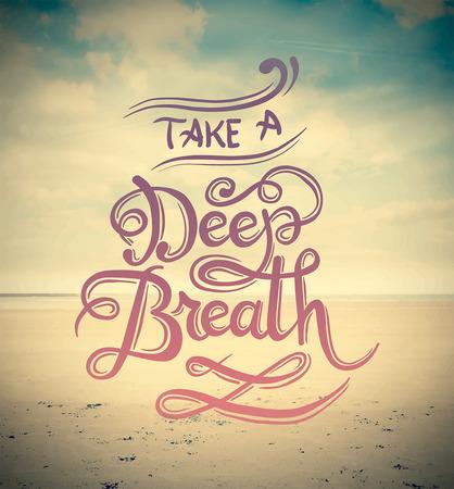Digitally generated Take a deep breath vector Vettoriali