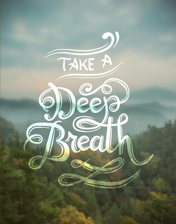 Digitally generated Take a deep breath vector Stock Illustratie