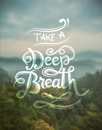 Digitally generated Take a deep breath vector Çizim