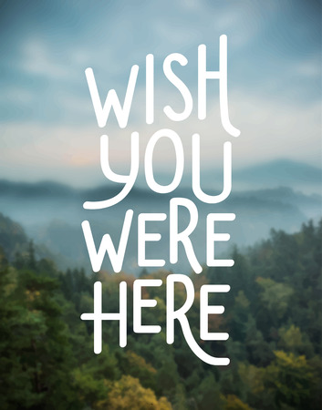 were: Digitally generated Wish you were here vector